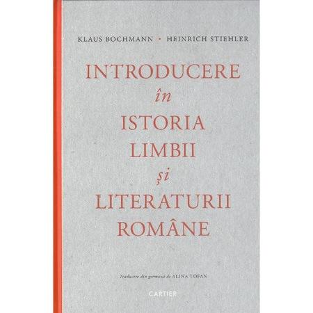 Introducere în istoria limbii și literaturii române. Klaus Bochmann, Heinrich Stiehler.